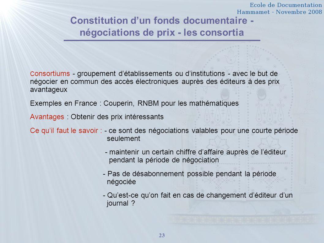 Constitution d'un fonds documentaire - négociations de prix - les consortia