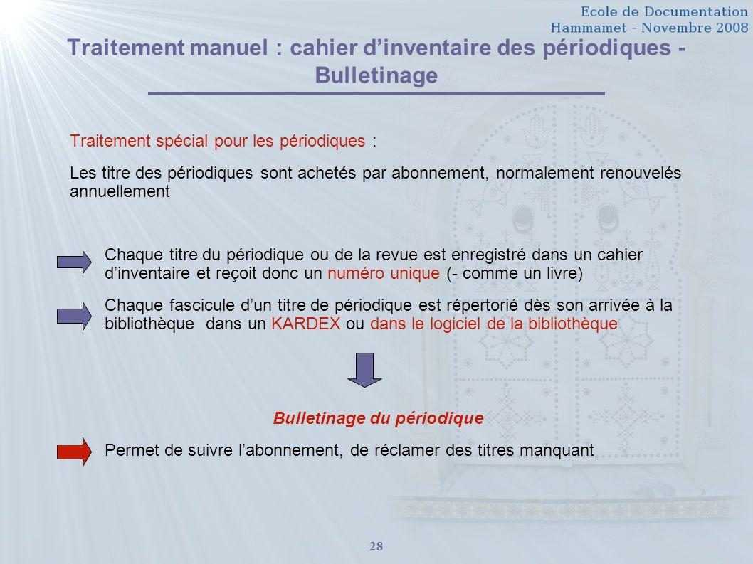 Traitement manuel : cahier d'inventaire des périodiques - Bulletinage
