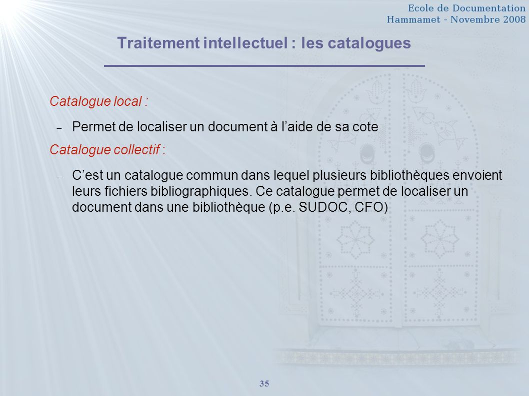 Traitement intellectuel : les catalogues