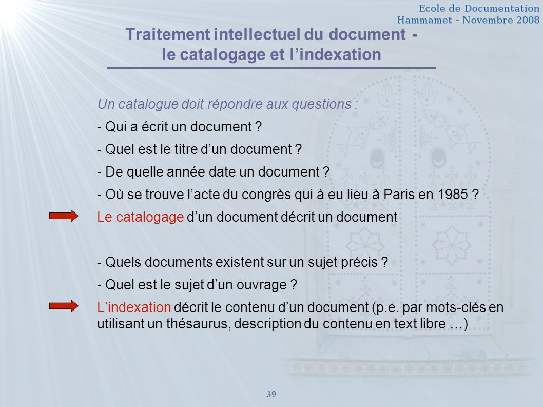 Traitement intellectuel du document - le catalogage et l'indexation