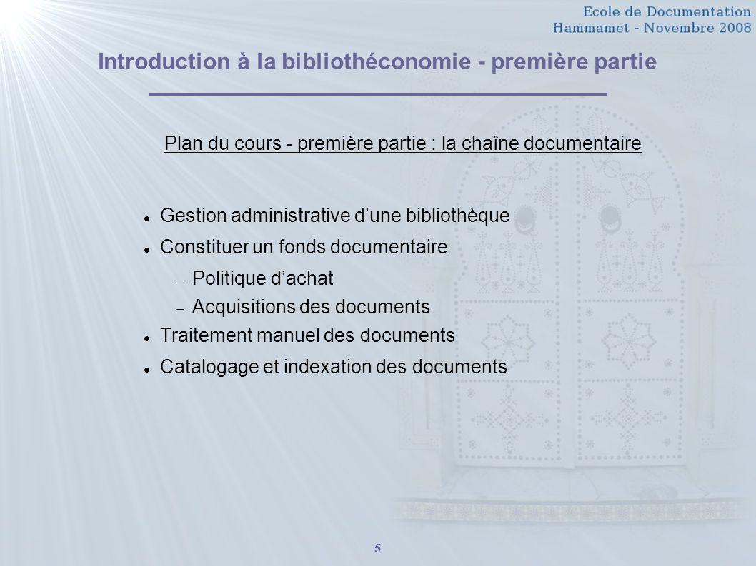 Introduction à la bibliothéconomie - première partie