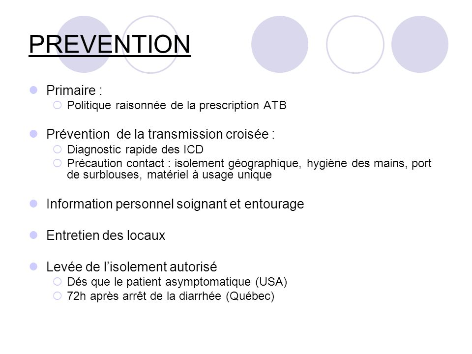 PREVENTION Primaire : Prévention de la transmission croisée :