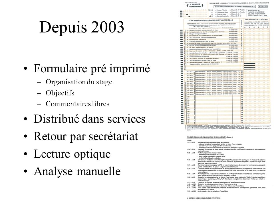 Depuis 2003 Formulaire pré imprimé Distribué dans services