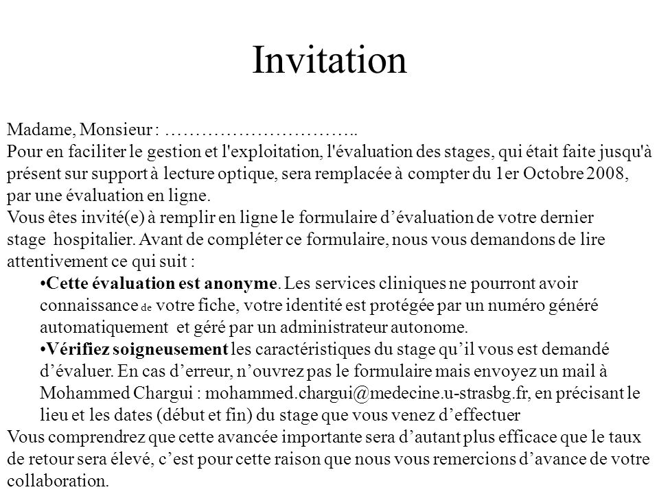 Invitation Madame, Monsieur : …………………………..