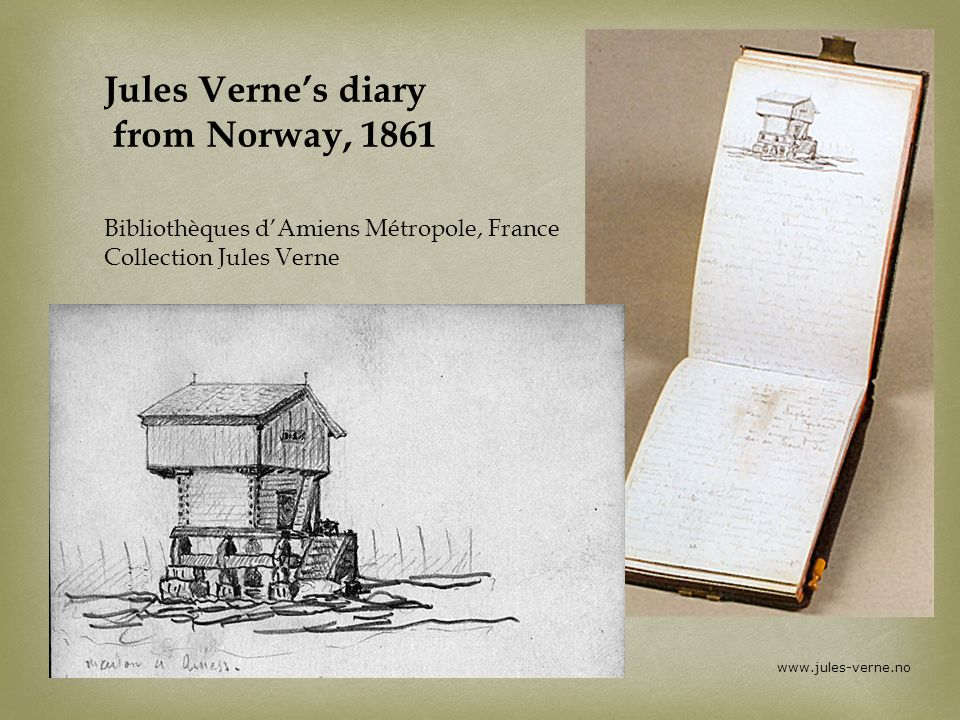 Jules Verne's diary from Norway, 1861 Bibliothèques d'Amiens Métropole, France Collection Jules Verne