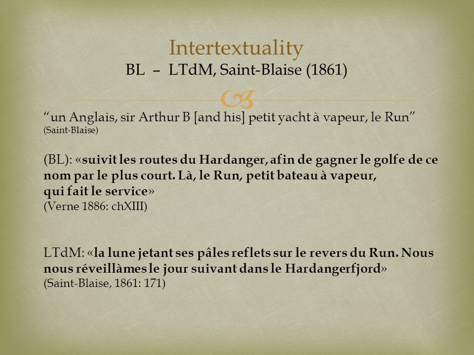 Intertextuality BL – LTdM, Saint-Blaise (1861)