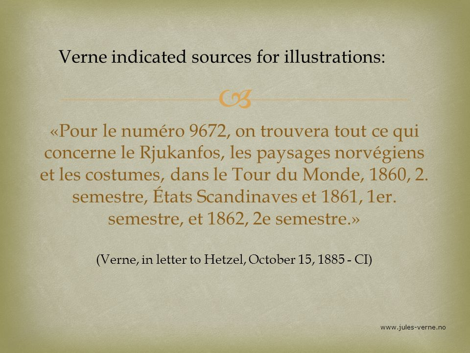 Verne indicated sources for illustrations: