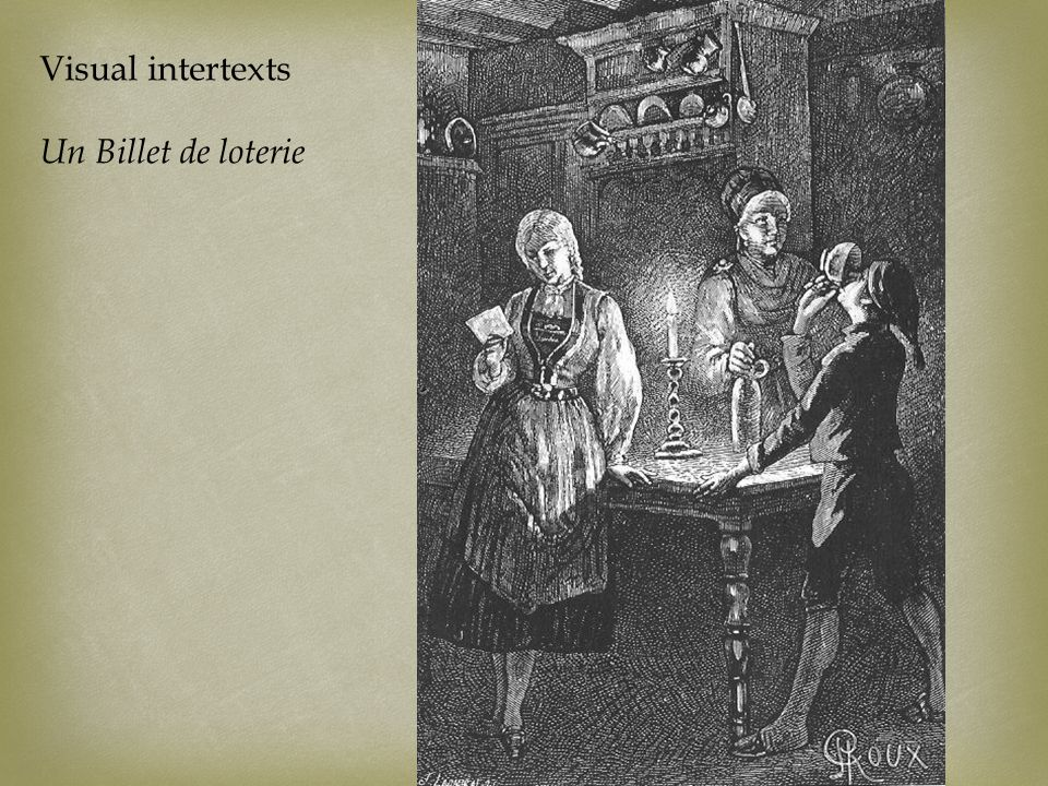 Visual intertexts Un Billet de loterie