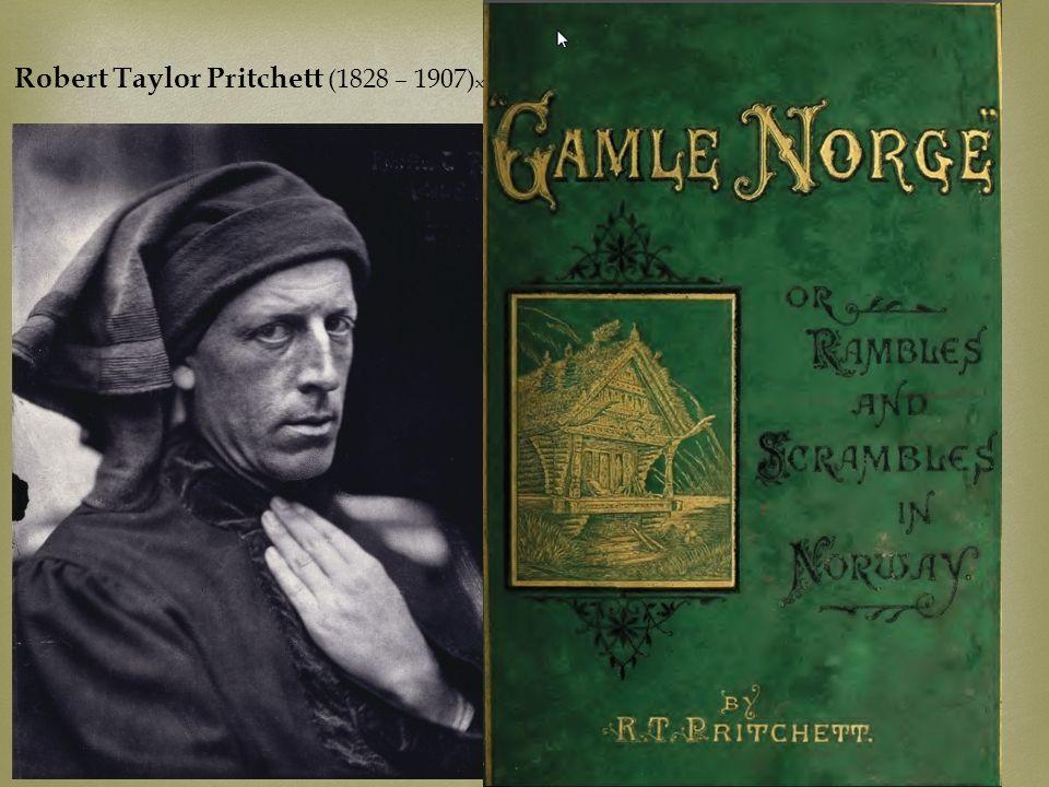 Robert Taylor Pritchett (1828 – 1907)x