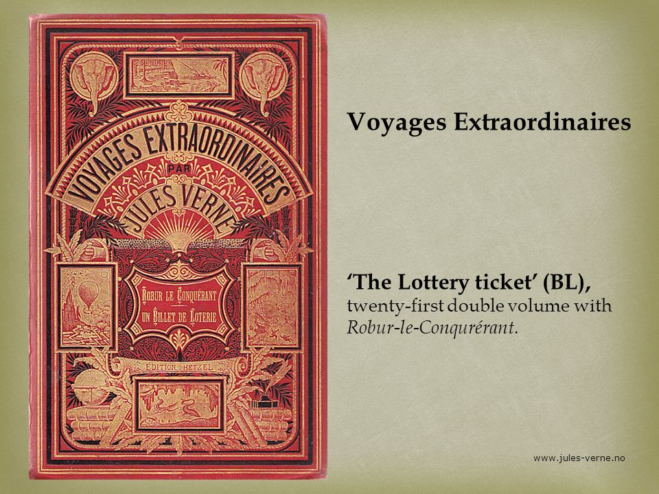 Voyages Extraordinaires 'The Lottery ticket' (BL), twenty-first double volume with Robur-le-Conqurérant.