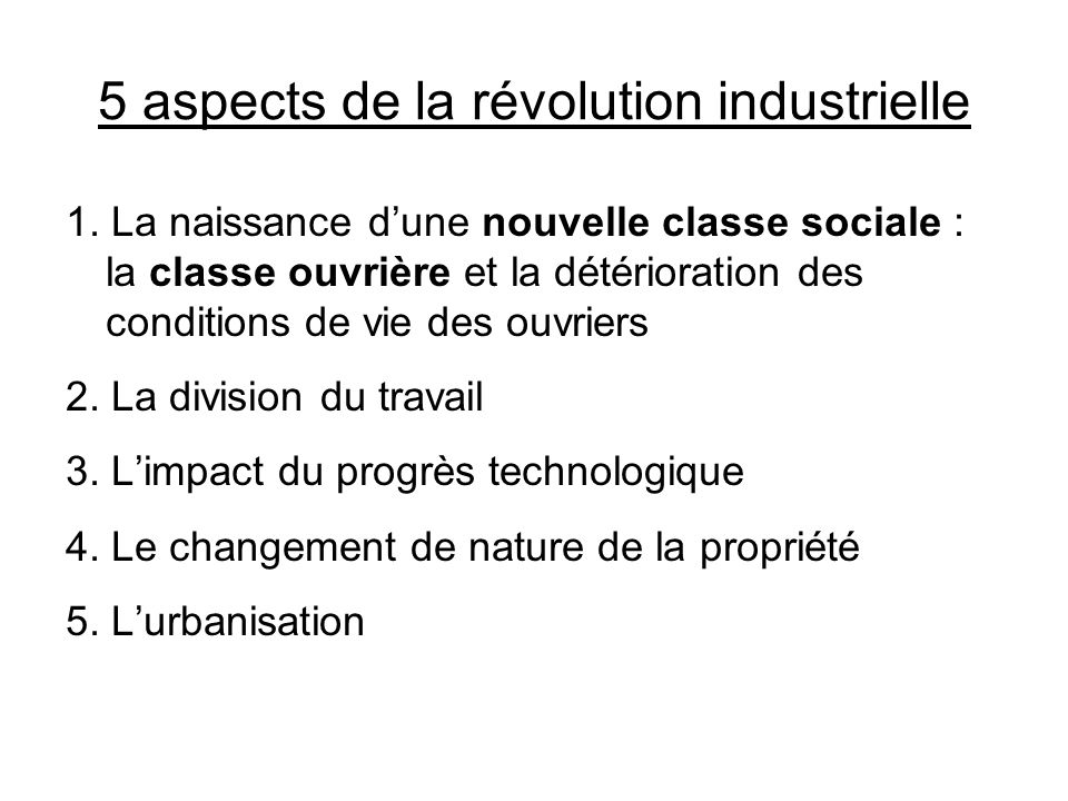 5 aspects de la révolution industrielle
