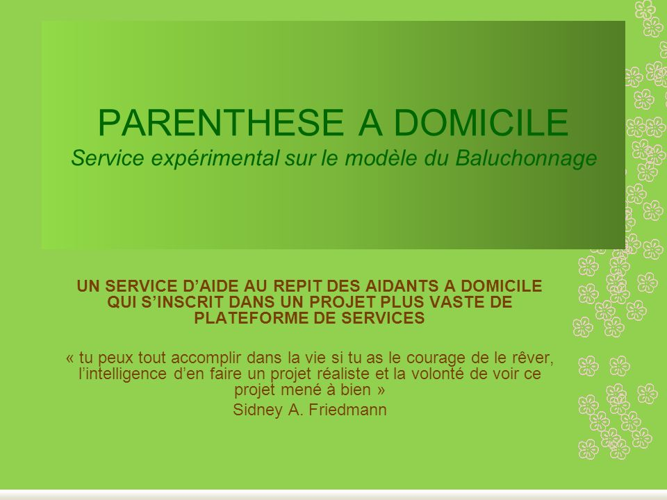 PARENTHESE A DOMICILE Service expérimental sur le modèle du Baluchonnage
