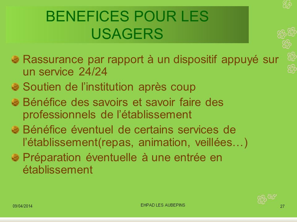BENEFICES POUR LES USAGERS
