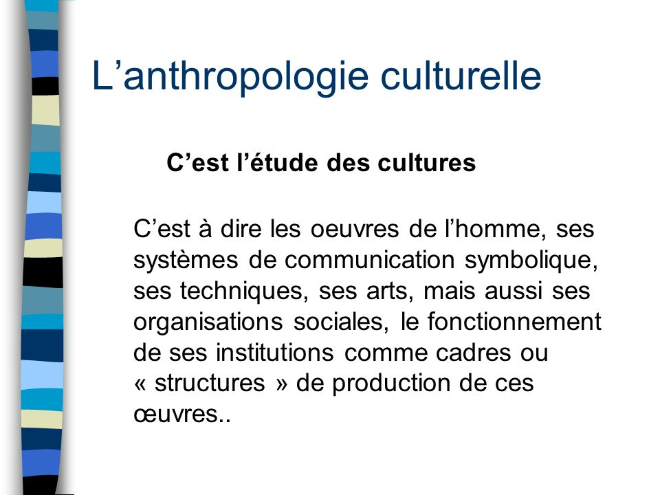 L'anthropologie culturelle