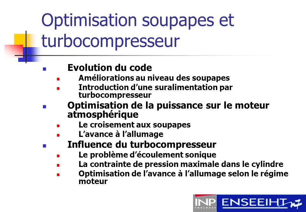 Optimisation soupapes et turbocompresseur