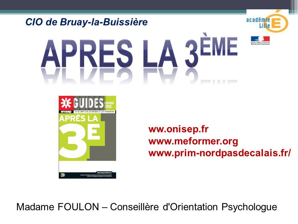 Madame FOULON – Conseillère d Orientation Psychologue
