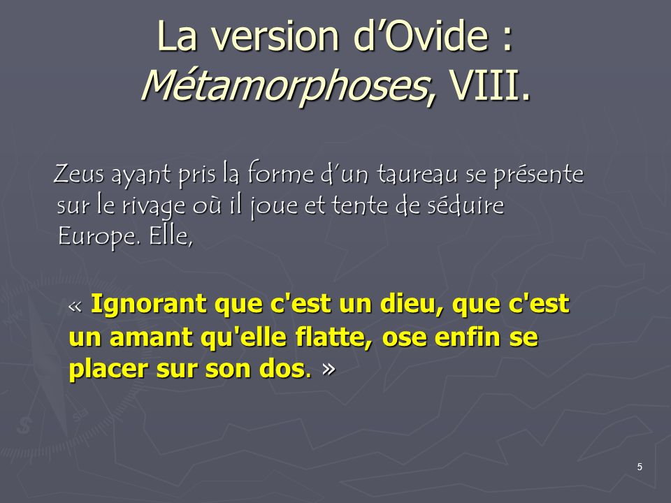 La version d'Ovide : Métamorphoses, VIII.