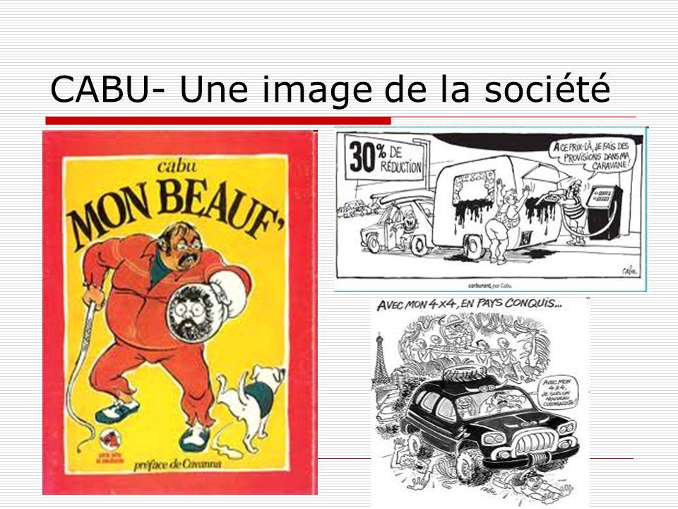 CABU- Une image de la société