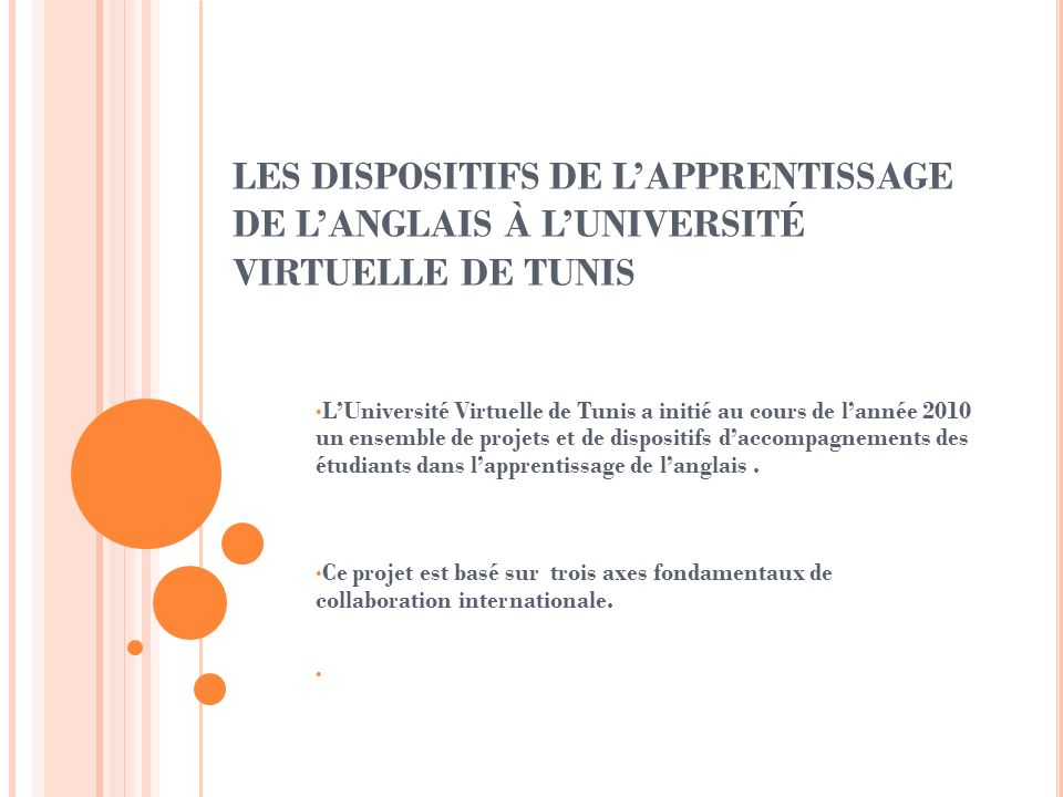 LES DISPOSITIFS DE L'APPRENTISSAGE DE L'ANGLAIS À L'UNIVERSITÉ VIRTUELLE DE TUNIS