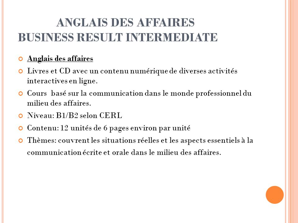 ANGLAIS DES AFFAIRES BUSINESS RESULT INTERMEDIATE