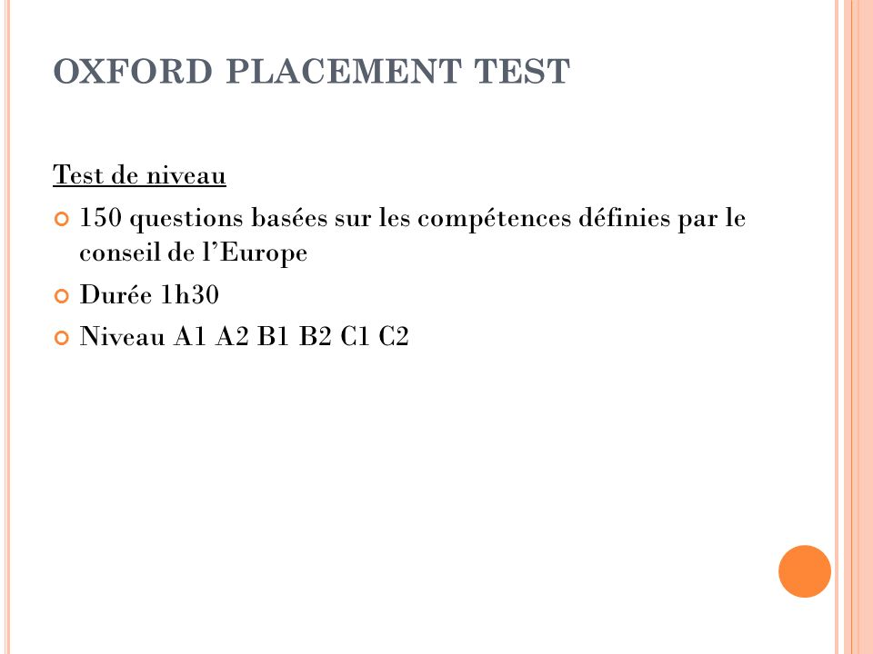OXFORD PLACEMENT TEST Test de niveau