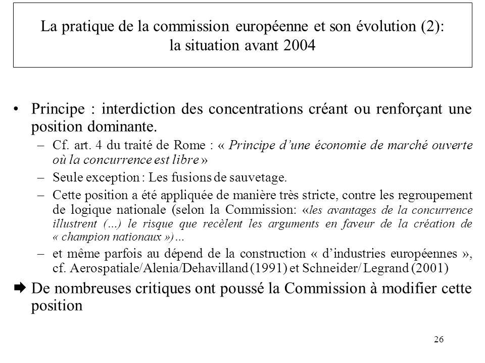 La pratique de la commission européenne et son évolution (2): la situation avant 2004