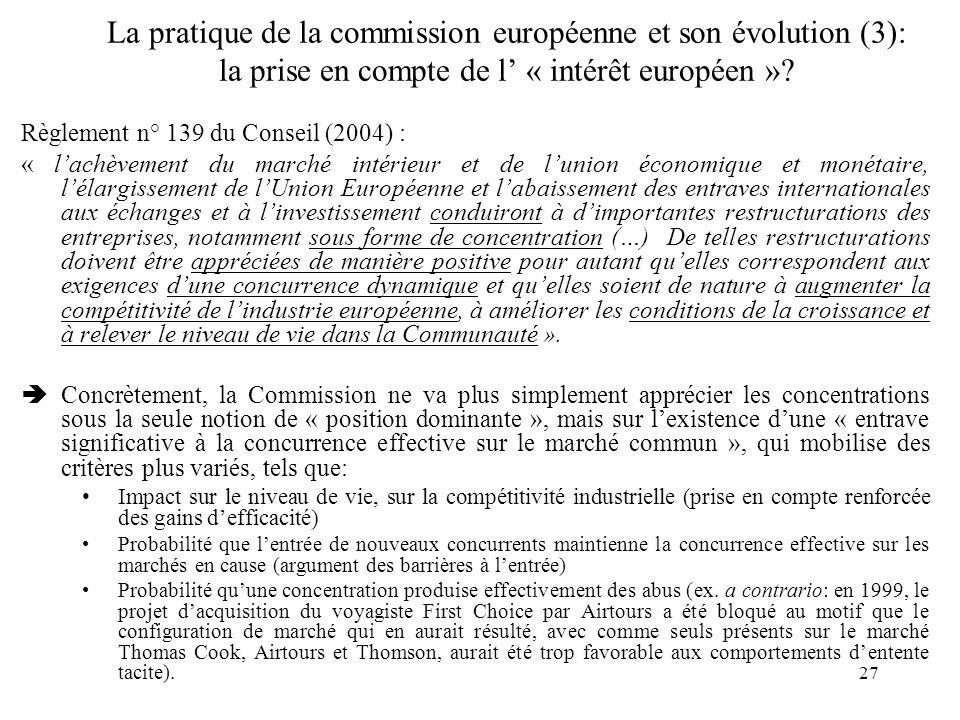 La pratique de la commission européenne et son évolution (3): la prise en compte de l' « intérêt européen »