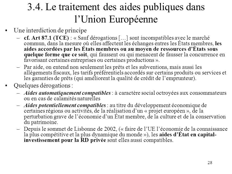 3.4. Le traitement des aides publiques dans l'Union Européenne