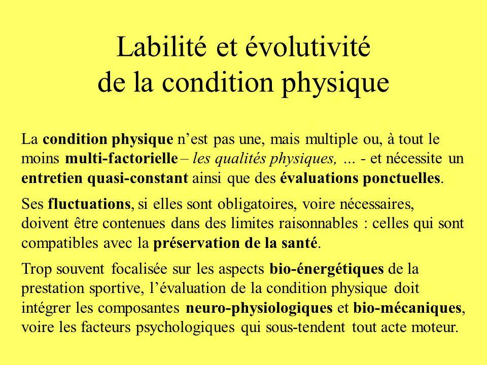 Labilité et évolutivité de la condition physique