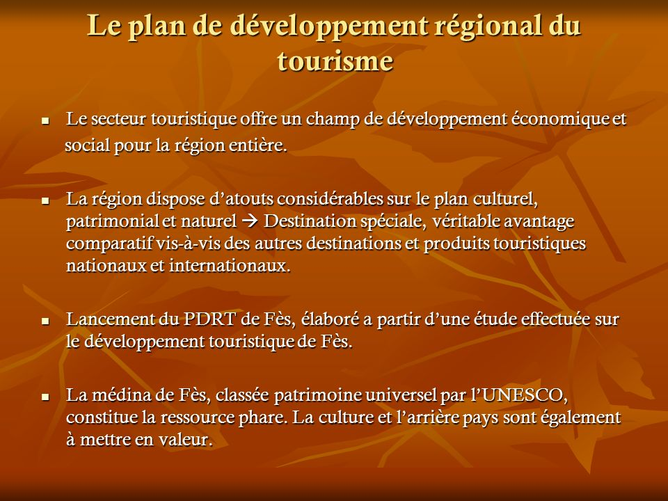 Le plan de développement régional du tourisme