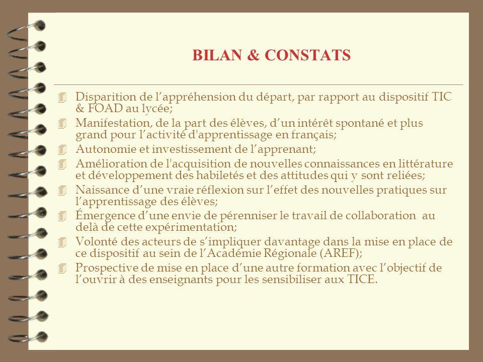 BILAN & CONSTATS Disparition de l'appréhension du départ, par rapport au dispositif TIC & FOAD au lycée;