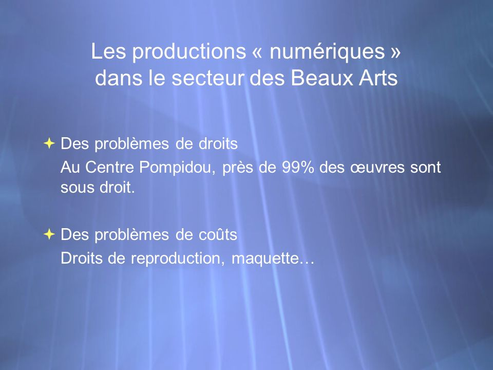 Les productions « numériques » dans le secteur des Beaux Arts