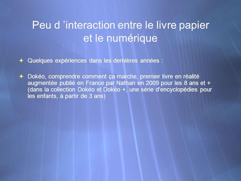 Peu d 'interaction entre le livre papier et le numérique