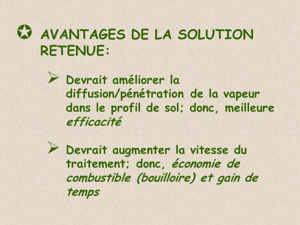 AVANTAGES DE LA SOLUTION RETENUE:
