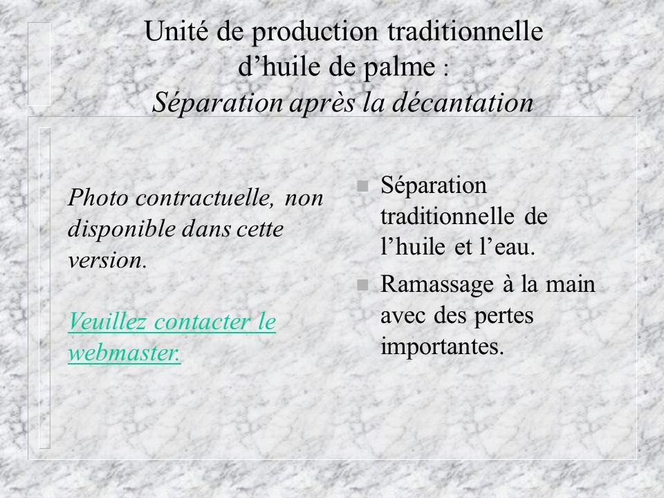 Unité de production traditionnelle d'huile de palme : Séparation après la décantation