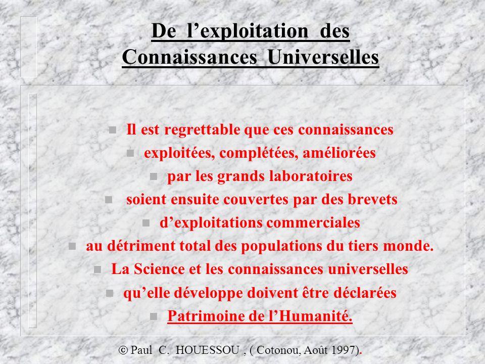 De l'exploitation des Connaissances Universelles