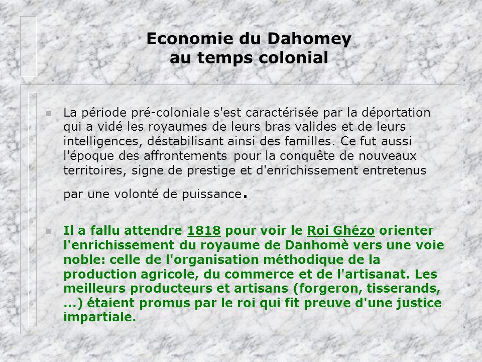 Economie du Dahomey au temps colonial