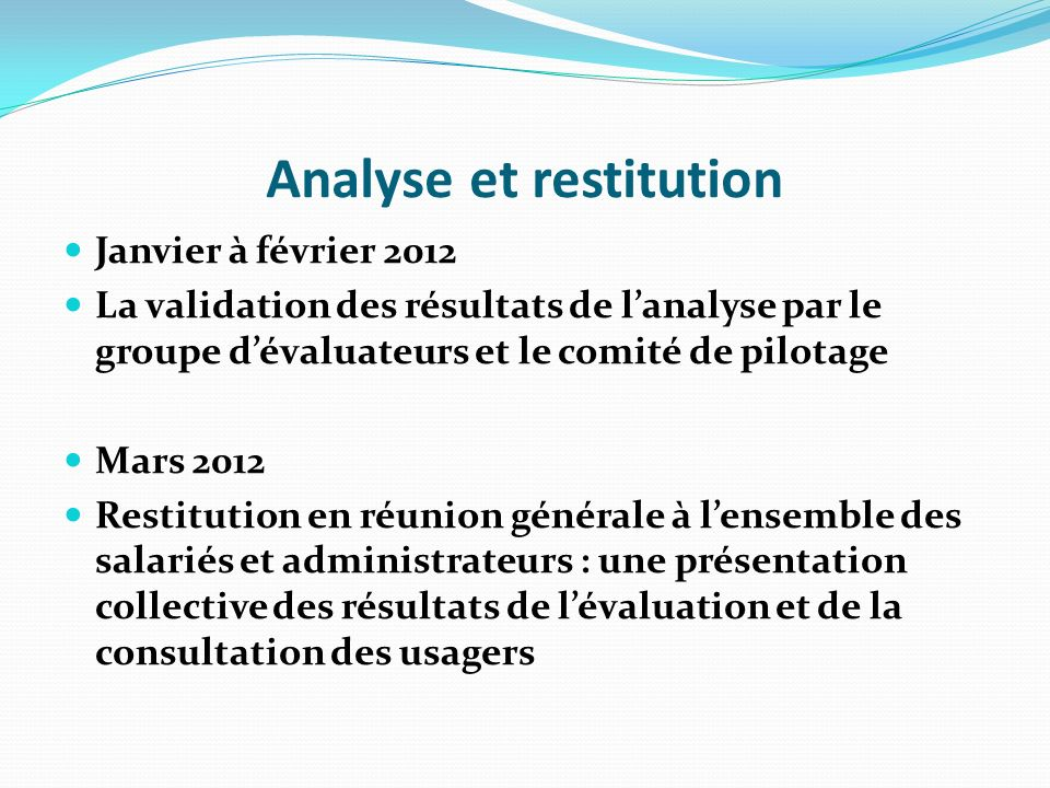 Analyse et restitution