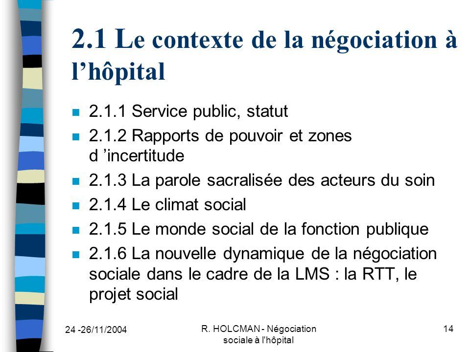 2.1 Le contexte de la négociation à l'hôpital