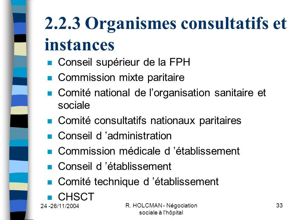 2.2.3 Organismes consultatifs et instances