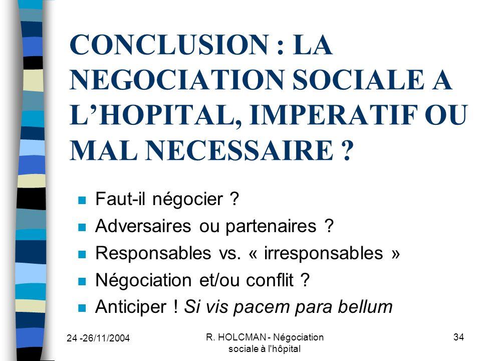 R. HOLCMAN - Négociation sociale à l hôpital