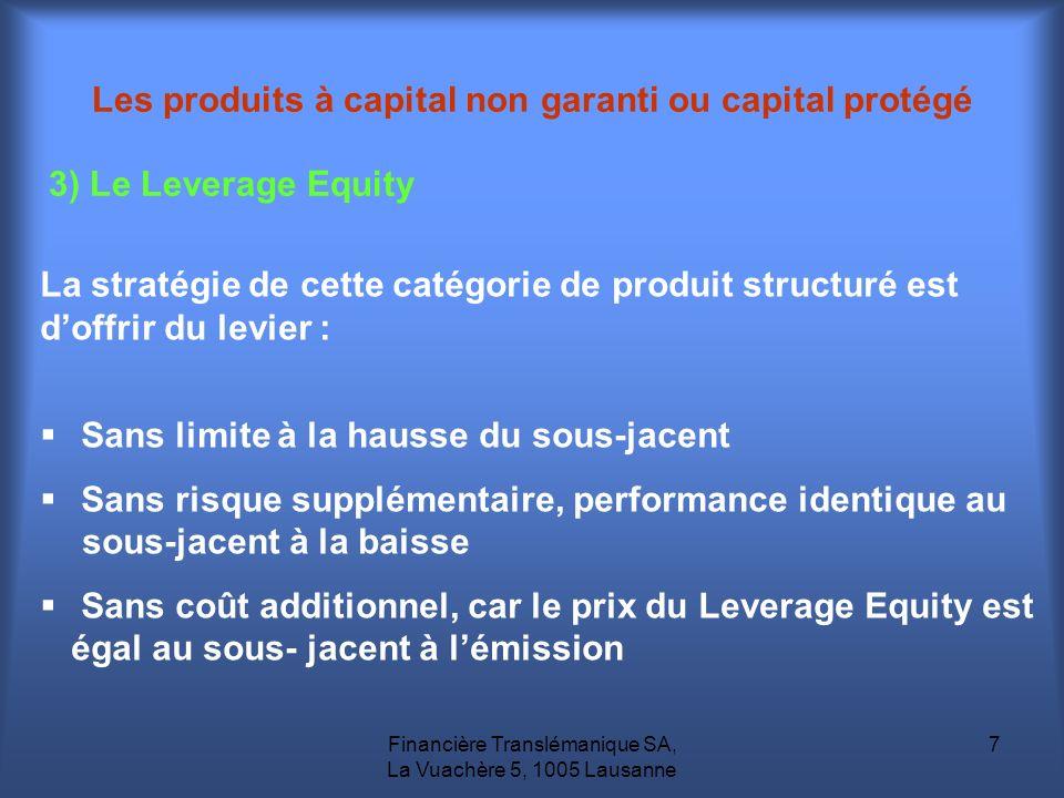 Les produits à capital non garanti ou capital protégé