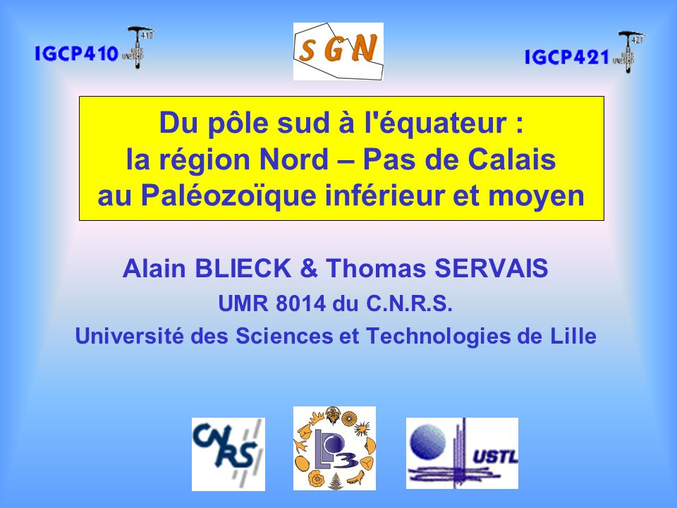 Du pôle sud à l équateur : la région Nord – Pas de Calais au Paléozoïque inférieur et moyen