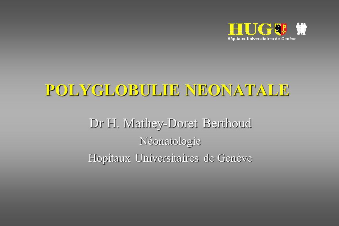 POLYGLOBULIE NEONATALE