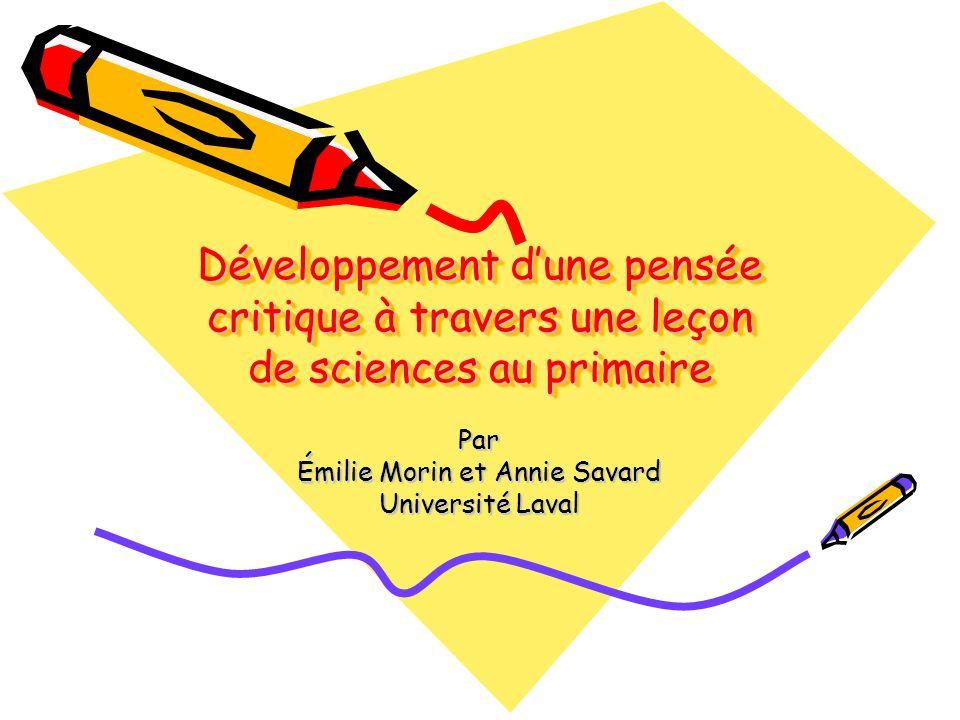 Par Émilie Morin et Annie Savard Université Laval