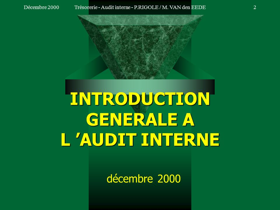 INTRODUCTION GENERALE A L 'AUDIT INTERNE décembre 2000