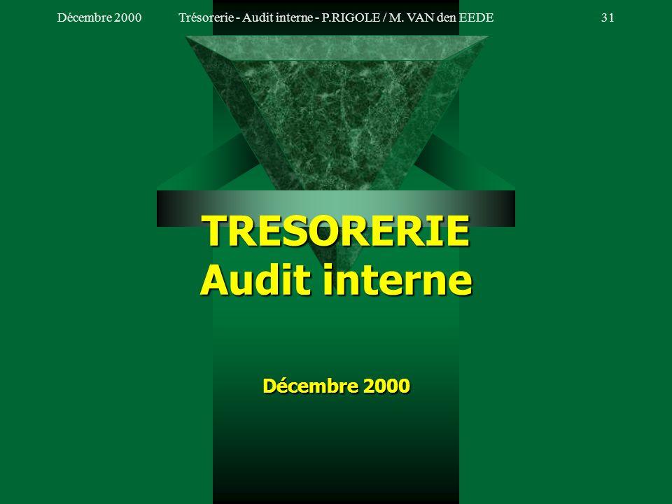 TRESORERIE Audit interne Décembre 2000