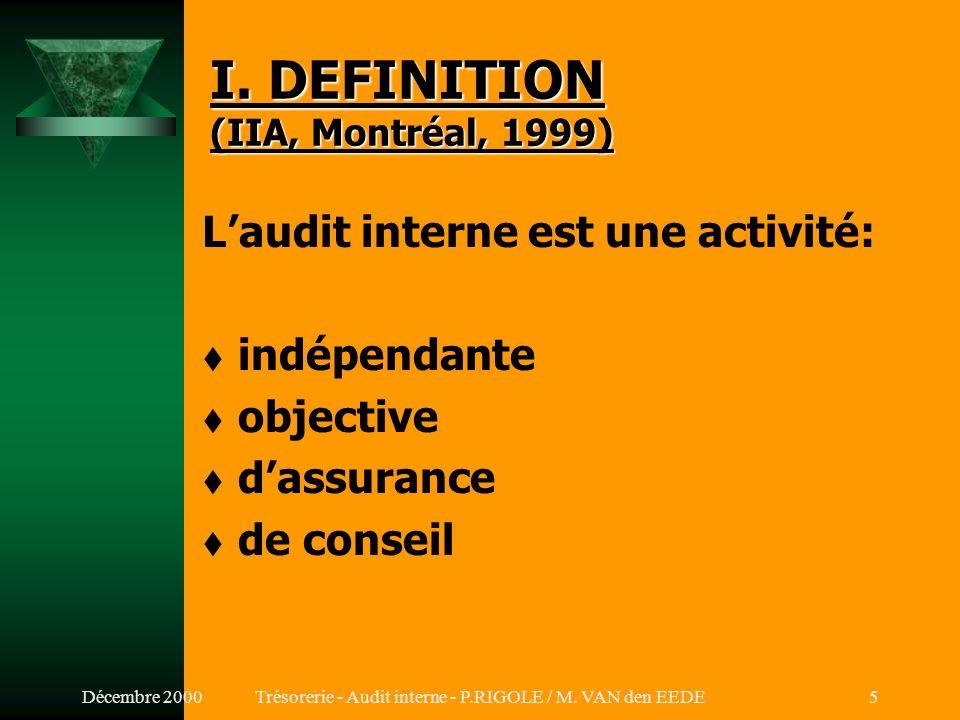 I. DEFINITION (IIA, Montréal, 1999)