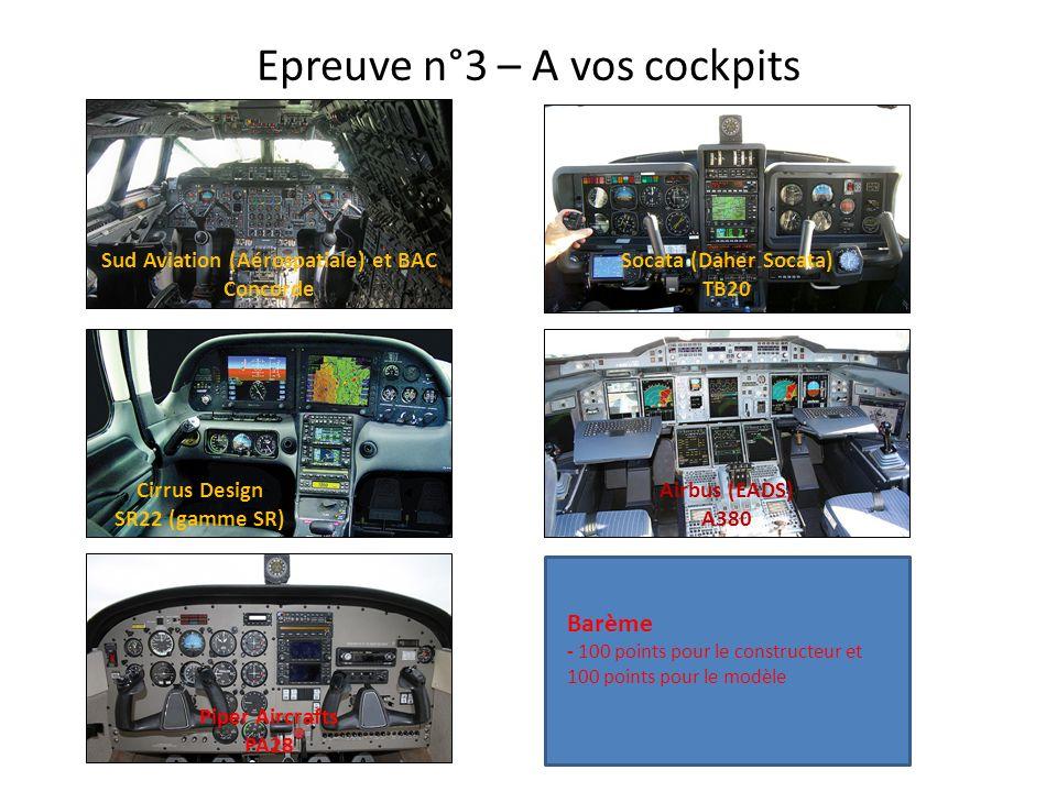 Epreuve n°3 – A vos cockpits