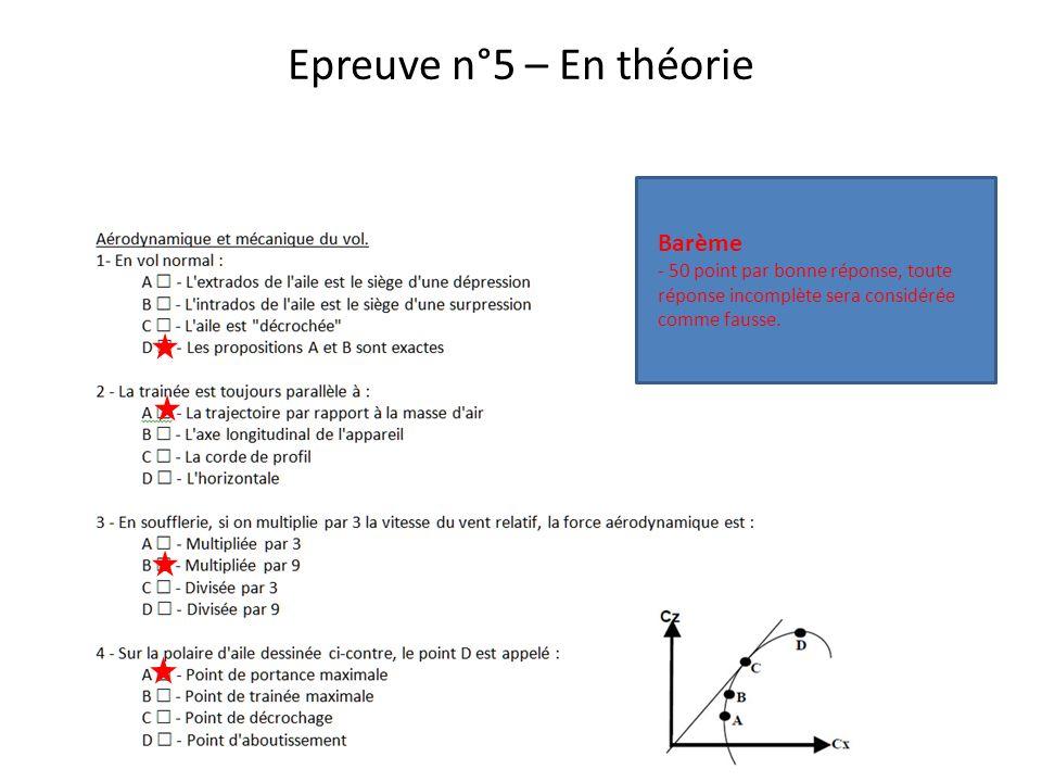 Epreuve n°5 – En théorie Barème